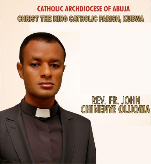 Rev. Fr John Chinenye Oluoma